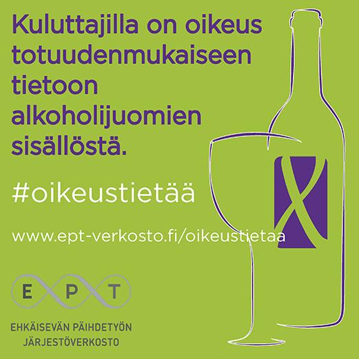 Kuluttajilla on oikeus totuudenmukaiseen tietoon alkoholijuomien sisällöstä.