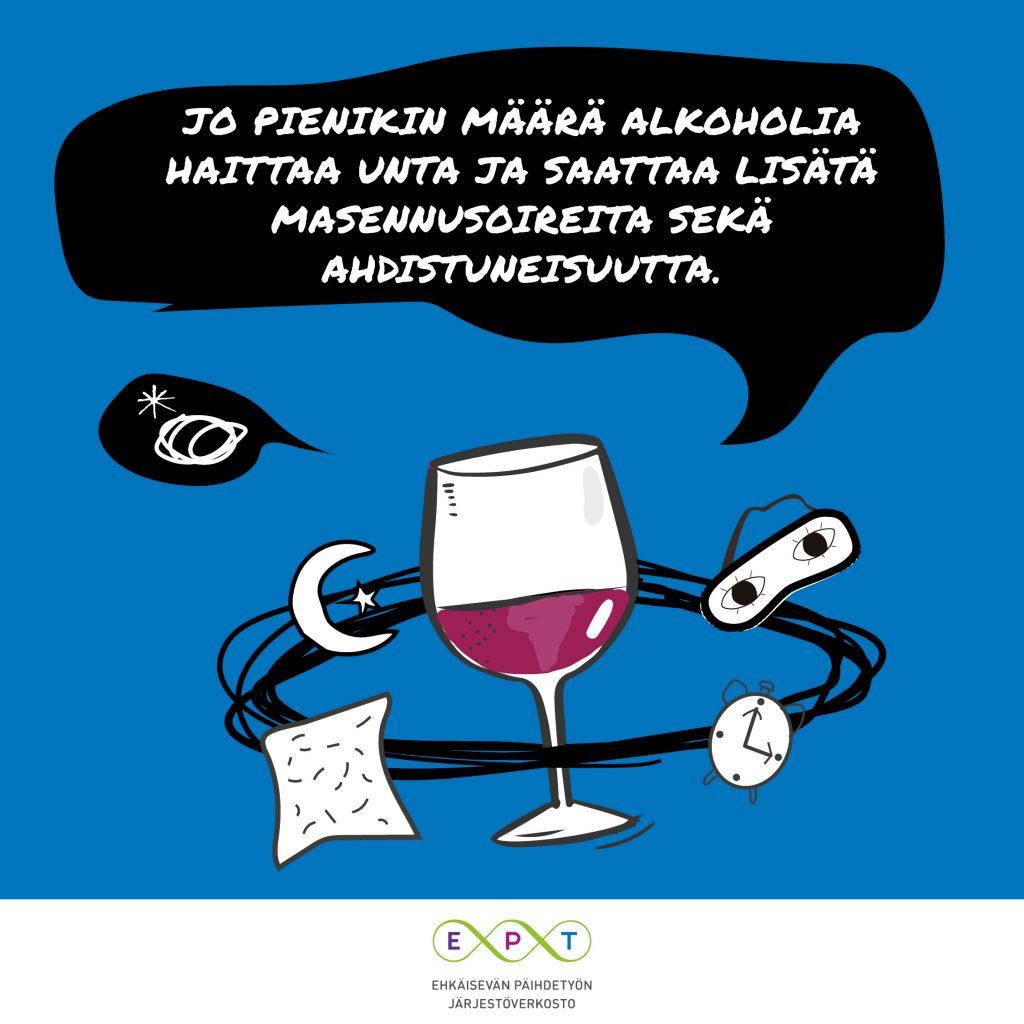 Kuvassa viinilasi, herätyskello ja teksti: Jo pienikin määrä alkoholia haittaa unta ja saattaa lisätä masennusoireita sekä ahdistuneisuutta.