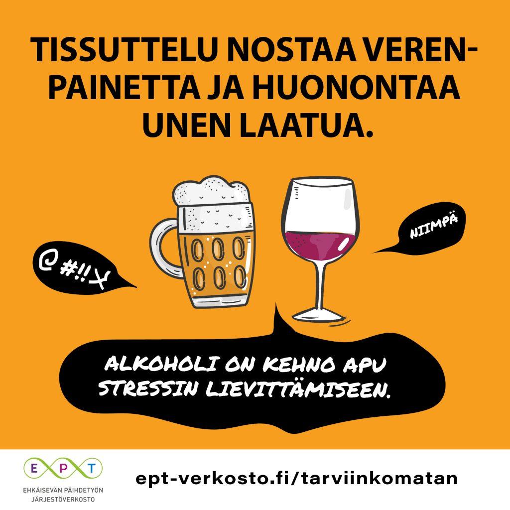 #tarviinkomatan kampanjakuva alkoholin vaikutuksesta uneen ja verenpaineeseen.