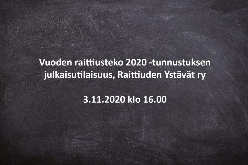 Vuoden raittiusteko 2020 -tunnustuksen julkaisutilaisuus, Raittiuden Ystävät ry, 3.11.2020 klo 16