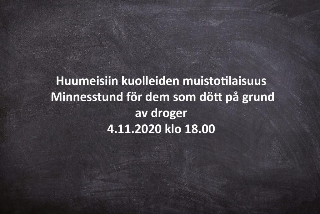 Huumeisiin kuolleiden muistotilaisuus - Minnesstund för dem som dött på grund av droger 4.11.2020 klo 18.00
