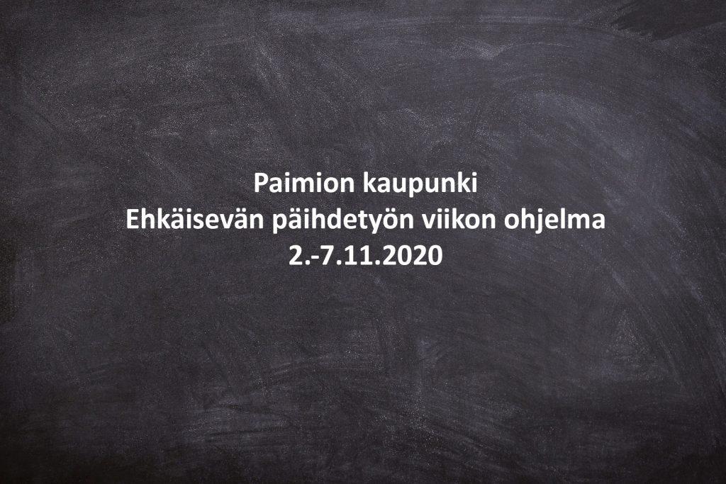 Paimion kaupunki Ehkäisevän päihdetyön viikon ohjelma 2.-7.11.2020