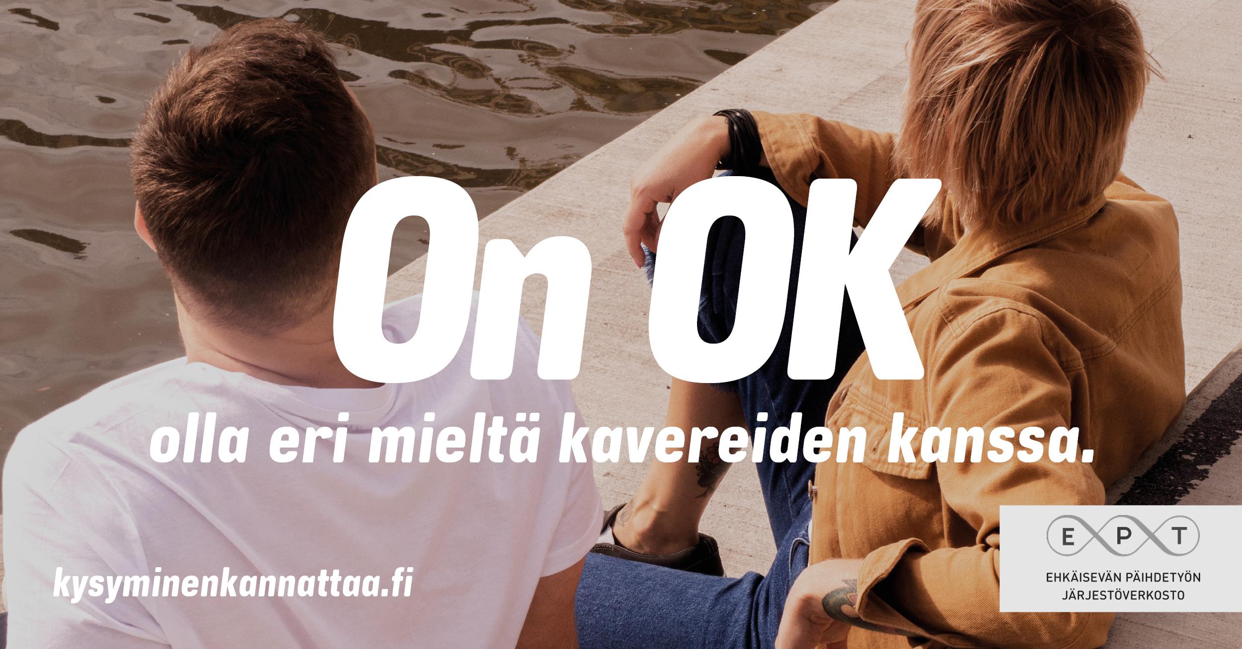 On OK olla eri mieltä kavereiden kanssa. www.kysyminenkannattaa.fi