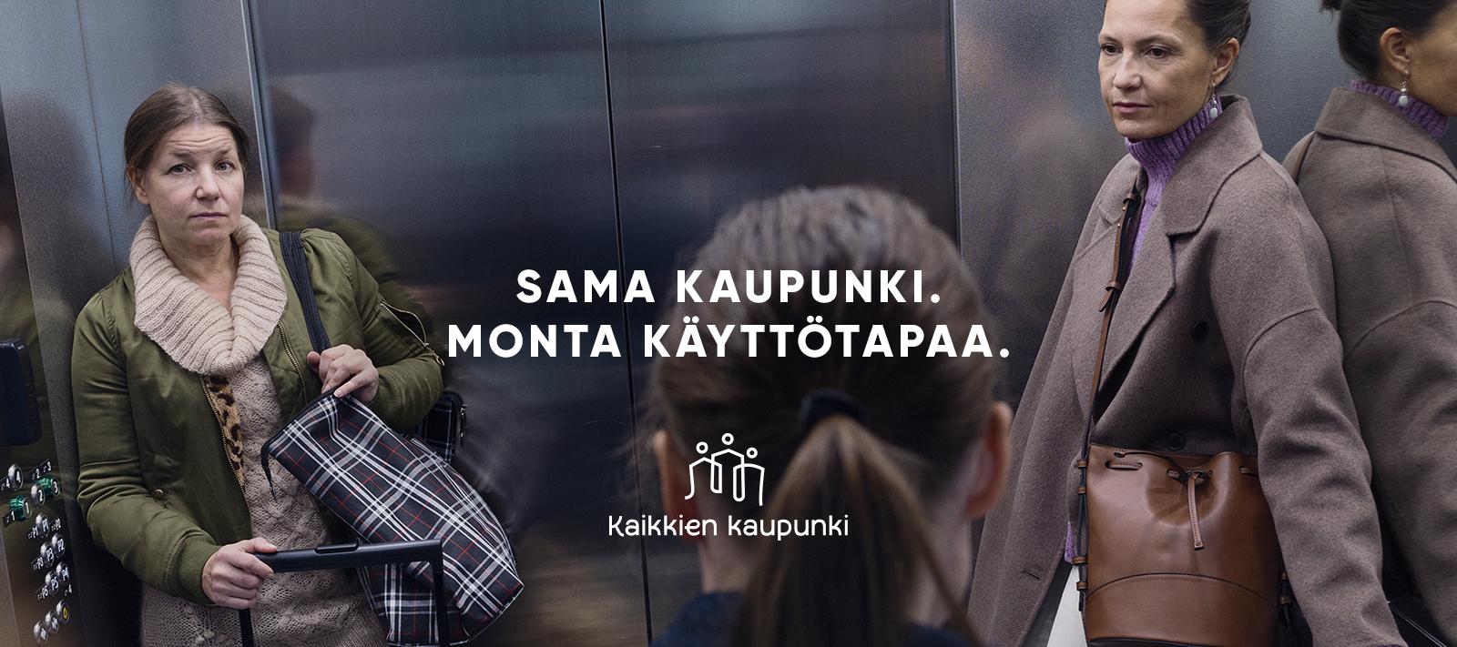 """Kolme henkilöä hississä, teksti """"Sama kaupunki, monta käyttötapaa."""" Kaikkien kaupunki -logo"""