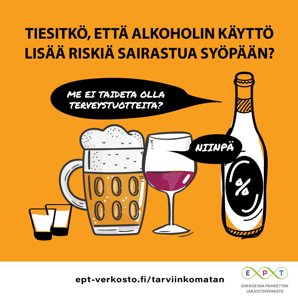 Tiesitkö, että alkoholin käyttö lisää riskiä sairastua syöpään?