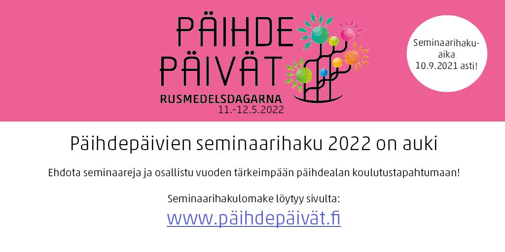 Päihdepäivien seminaarihaku 2022 on auki. Ehdota seminaareja ja osallistu vuoden tärkeimpään päihdealan koulutustapahtumaan! Seminaarihakulomake löytyy sivulta www.päihdepäivät.fi
